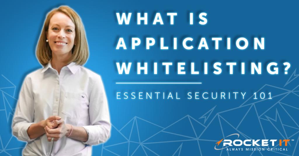 Application Whitelisting